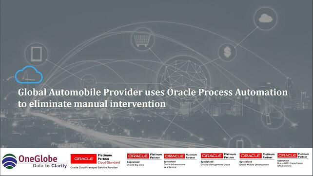 global-automobile-provider-uses-oracle-process-automation-to-eliminate-manual-intervention