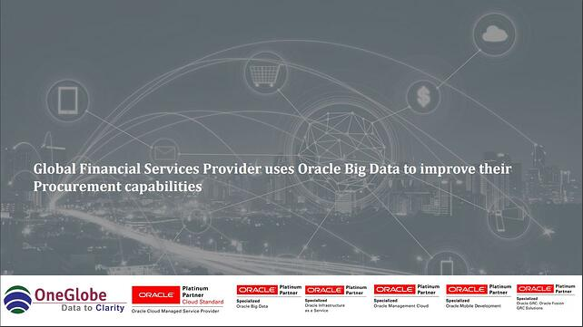 global-financial-services-provider-uses-oracle-big-data-to-improve-their-procurement-capabilities