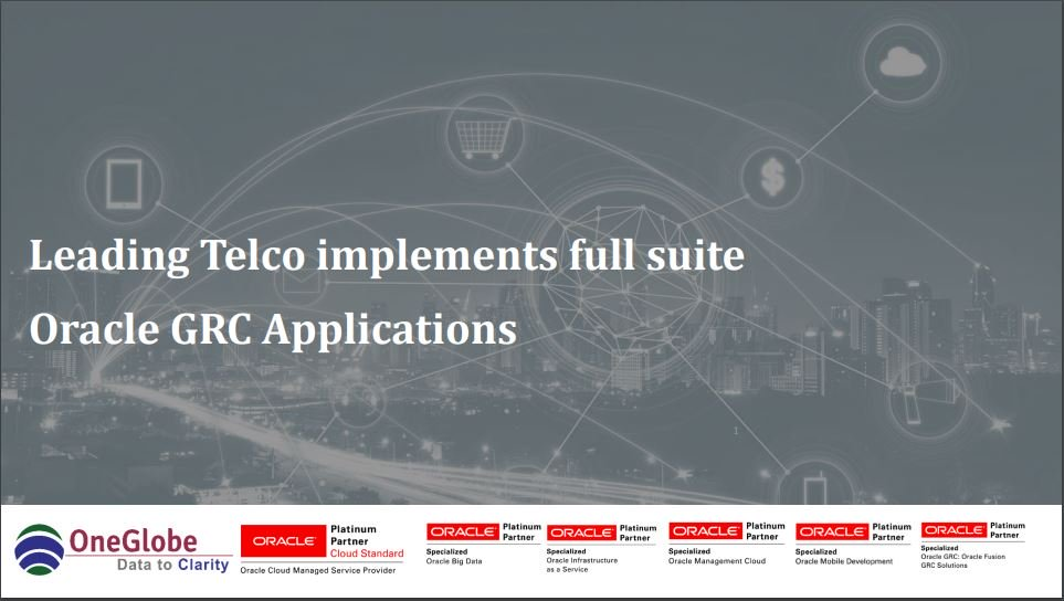 leading-telco-in-emea-goes-live-with-full-suite-oracle-grc-applications