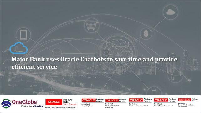 major-bank-uses-oracle-chatbots-to-save-time-and-provide-efficient-service