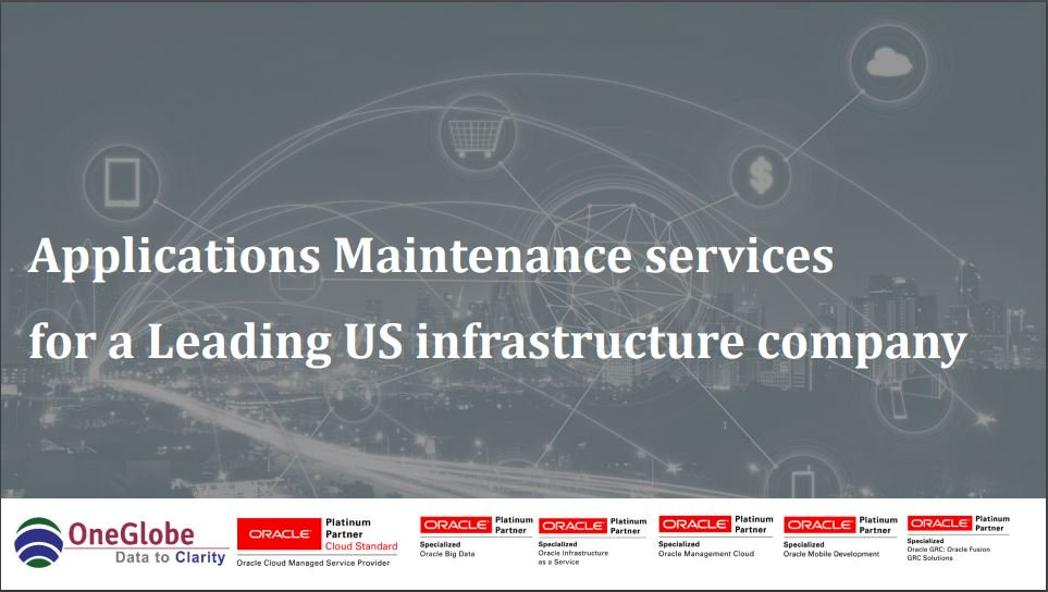 oneglobes-application-maintenance-services-for-a-leading-us-infrastructure-company