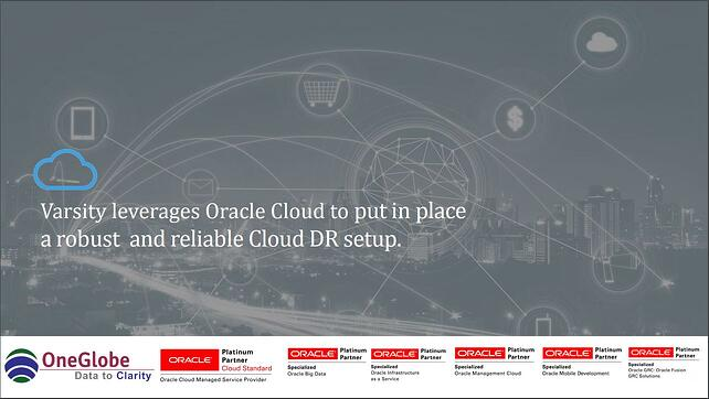 varsity-leverages-oracle-cloud-to-put-in-place-a-robust-and-reliable-cloud-dr-setup